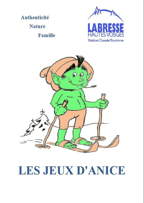 Les jeux d'Anicé le Sotré La Bresse Hautes-Vosges